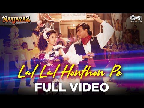 Video Lal Lal Hoton Pe - Naajayaz | Ajay Devgn & Juhi Chawla | Kumar Sanu & Alka Yagnik | Anu Malik download in MP3, 3GP, MP4, WEBM, AVI, FLV January 2017