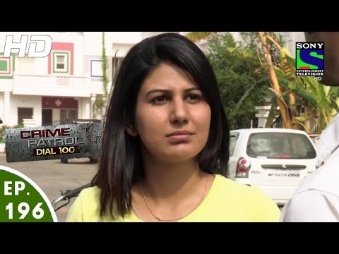 Crime Patrol Dial 100 - क्राइम पेट्रोल - Pratikar - Episode 196 - 12th July, 2016