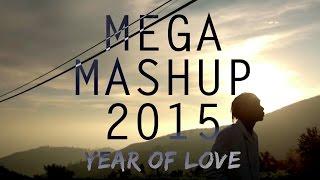 Video Mega Mashup 2015 (Year Of Love) MP3, 3GP, MP4, WEBM, AVI, FLV November 2017