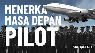 Video Menerka Masa Depan Pilot | LIPSUS MP3, 3GP, MP4, WEBM, AVI, FLV Maret 2019