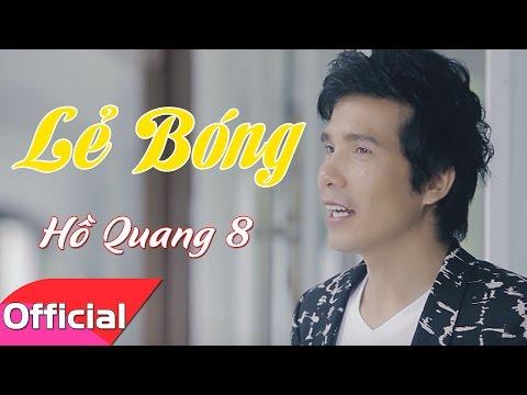 Lẻ Bóng - Ca sĩ Hồ Quang 8