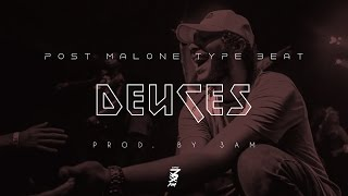 Nonton Post Malone Type Beat 2017   Deuces  Prod  By 3am  Film Subtitle Indonesia Streaming Movie Download