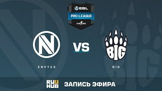 EnVyUs vs BIG - ESL Pro League S6 EU - de_train [Enkanis, yXo]