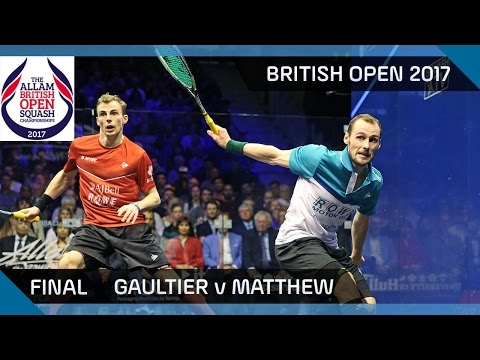 Squash: Gaultier v Matthew - British Open 2017 Final Highlights