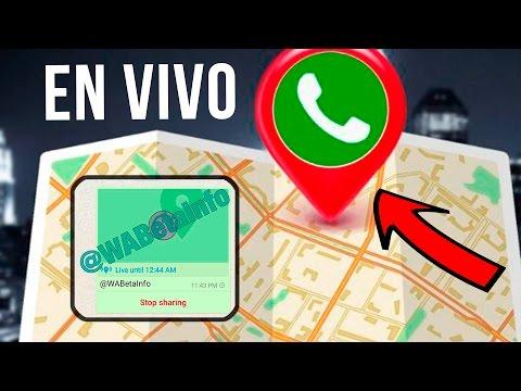 Ubicación en Tiempo Real de Whatsapp EN VIDEO