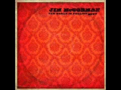 Jim McGorman - The World Is Falling Down