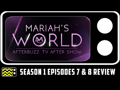 Mariah's World Season 1 Episodes 7 & 8 Review & After Show | AfterBuzz TV