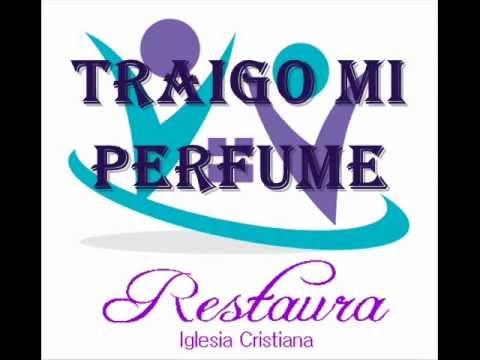 Traigo mi perfume- Marcos Brunet con letra