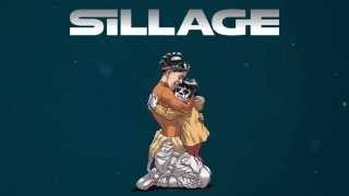 Sillage 18 - Teaser - Bande annonce - SILLAGE