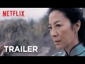 Crouching Tiger, Hidden Dragon: Sword of Destiny (Trailer 2)