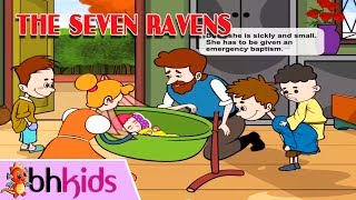 The Seven Ravens  Kể Chuyện Cổ Tích Tiếng Anh - Story For Bedtime♫ LK Thiếu Nhi Vui Nhộn: https://goo.gl/KSSykb♫ Nhạc Cho Trẻ Mầm Non: https://goo.gl/lSC4iA♫ Nhạc Múa Lân Ông Địa: https://goo.gl/xd6JCIPhim Thiếu Nhi: https://goo.gl/obnANKPhim Cổ Tích Việt Nam: https://goo.gl/kJsnmt► Theo dõi kênh Thiếu Nhi - BHMEDIA: https://goo.gl/LiQZ0g☞ Cập nhật video bổ ích cho bé bằng cách LIKE, SHARE và Sub kênh nhé.☞ Kể Chuyện Cổ Tích:Truyện Cổ Andersen: https://goo.gl/ohdIXHThơ Cho Trẻ Mầm Non: https://goo.gl/0z4uJnDạy Bé Tập Vẽ: http://goo.gl/3Lzp8lXem thêm:☞ Hoạt Hình 3D Vui Nhộn: https://goo.gl/19eLJj☞ Phim Siêu Nhân: https://goo.gl/O92meG--------------Kênh Thiếu Nhi - BHMEDIA luôn nỗ lực tạo ra video bổ ích thú vị nhất. Rất mong nhận được nhiều đóng góp ý kiến của các bạn.Cập nhật sản phẩm mới nhanh nhất thì nhanh tay Subcribe kênh nhé. Cám ơn các bạn rất nhiều.---------------► © Bản quyền thuộc về BH Media Corp