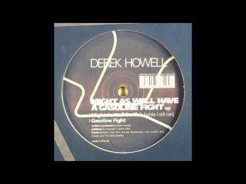 Derek Howell – Gasoline Fight (Original Mix)