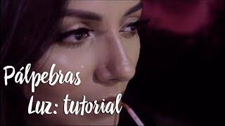 Pálpebras Luz: tutorial
