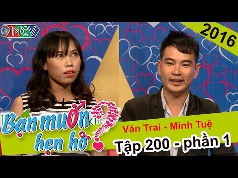 Bạn Muốn Hẹn Hò Tập 200 - Kết thúc đẹp cho chuyện hẹn hò