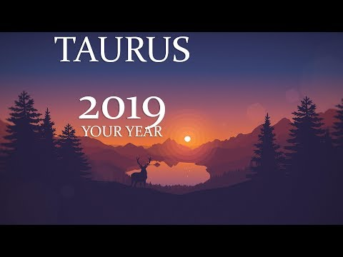 Taurus 2019 Year Ahead Forecast | Earth Healing; Substantial Growth!