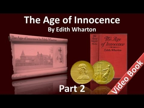 Part 2 - The Age of Innocence Audiobook by Edith Wharton (Chs 10-16) (видео)