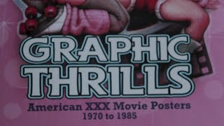 Graphic Thrills: American XXX Movie Posters, 1970 to 1985 (Robin Bougie, 2014)