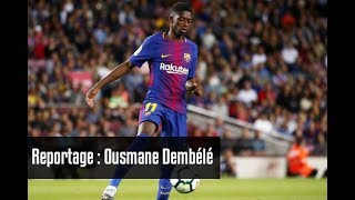 Video Reportage Dembélé Barça MP3, 3GP, MP4, WEBM, AVI, FLV Oktober 2017