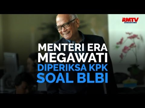 Menteri Era Megawati Diperiksa KPK Soal BLBI