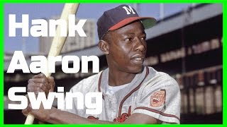Hank Aaron Swing Analysis