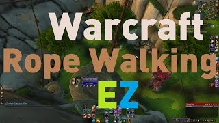 Spires of Arak rope walking!  Useful everywhere you find a rope in world of warcraft warlords of draenor.  Use these macros:RopeON/console AutoInteract 1RopeOFF/console AutoInteract 0