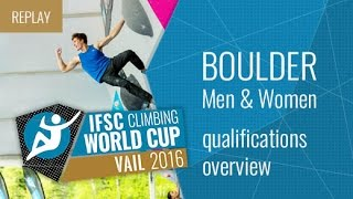 IFSC Climbing World Cup Vail 2016 - Qualifications Overview by International Federation of Sport Climbing