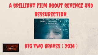 Nonton Dig Two Graves  2014  Official Movie Trailer  Hd  And Review  Film Subtitle Indonesia Streaming Movie Download
