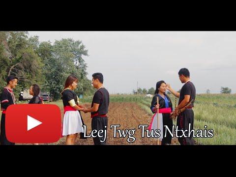Leej Twg Tus Ntxhais Unofficial MV (видео)