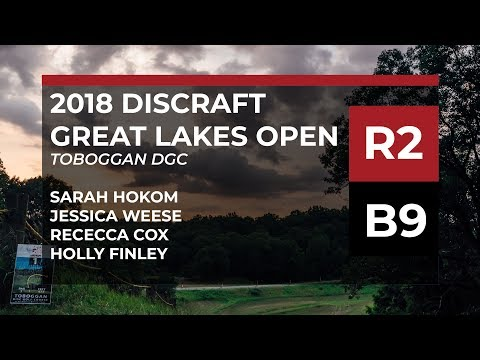 2018 Great Lakes Open • R2•B9 • Sarah Hokom •Jessica Weese • Rebecca Cox • Holly Finley