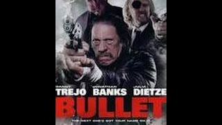 Nonton Bullet 2014 Full Movie English Nick Lyon  Danny Trejo  Torsten Voges  Jonathan Banks Film Subtitle Indonesia Streaming Movie Download