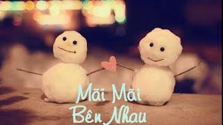 Mãi Mãi Bên Nhau- Noo Phước Thịnh (Cover) || (MV HD Lyrics+ Kara), noo phước thịnh, noo phuoc thinh, ca si noo phuoc thinh, ca sĩ noo phước thịnh