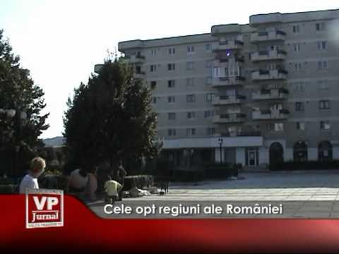 Cele opt regiuni ale României