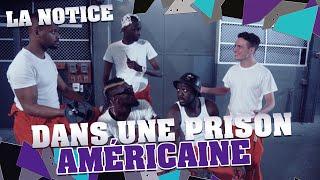 Video LA NOTICE - ÊTRE DANS UNE PRISON AMÉRICAINE MP3, 3GP, MP4, WEBM, AVI, FLV September 2017