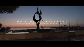 NO LIMITS CHALLENGE - True stories of a Race across Italy