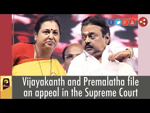 Vijayakanth-and-Premalatha-file-an-appeal-in-the-Supreme-Court