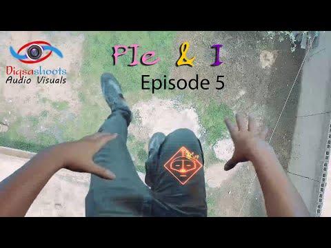 Pie & I   Ep 5 - Your Ex