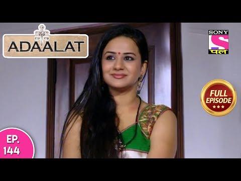 Adaalat - Full Episode 166 - 31st  May, 2018