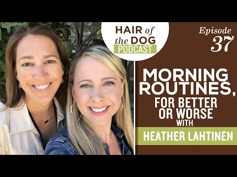 Morning Routines, for Better or Worse with Heather Lahtinen -  Pet Photography Business