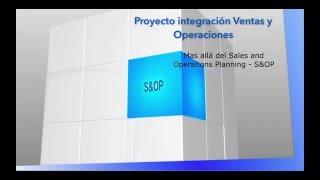 El Modelo Colaborativo de Ventas y Operaciones – S&OP