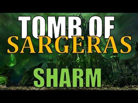 Sharm ~ Tomb of Sargeras
