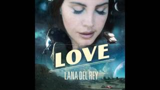 Lana Del Rey - Love (Official Audio)