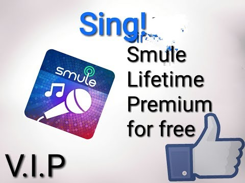Sing! Smule Lifetime V.I.P Premium Account For Free 100% Working