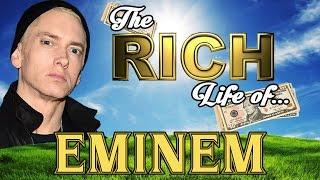 9. EMINEM - The RICH Life - Net Worth 2017 - S.1 Ep.2
