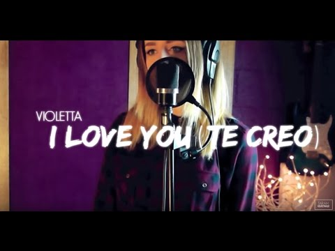I Love You (Te Creo) - Violetta Cover | Tarah Keatings