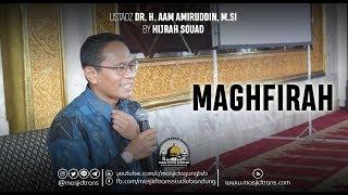 Video Maghfirah - Ust. Dr. H. Aam Amiruddin, M.Si MP3, 3GP, MP4, WEBM, AVI, FLV September 2019
