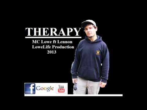 MC Lowe - Therapy ft. Lennon (Lyrics) Produced by MC Lowe