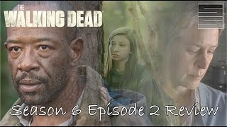 The Walking Dead Season 6 Episode 2 Review / Recap | JSS - Carol is a Ninja!
