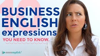 Video 10 Business English Expressions You Need To Know | Vocabulary MP3, 3GP, MP4, WEBM, AVI, FLV Juli 2018
