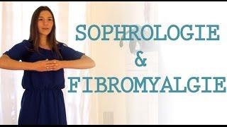 Sophrologie et fibromyalgie...