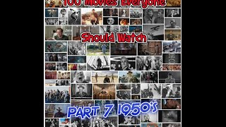 100 Movies Everyone Should Watch Episode 7 1950's
